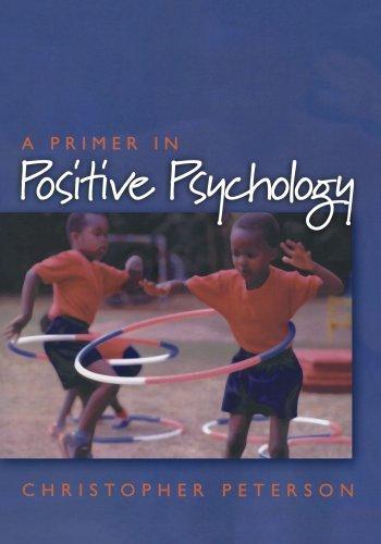 A Primer in Positive Psycho...