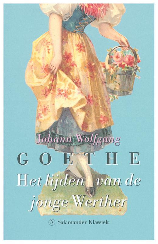 Johann Wolfgang von Goethe - Het Lijden Van De Jonge Werther
