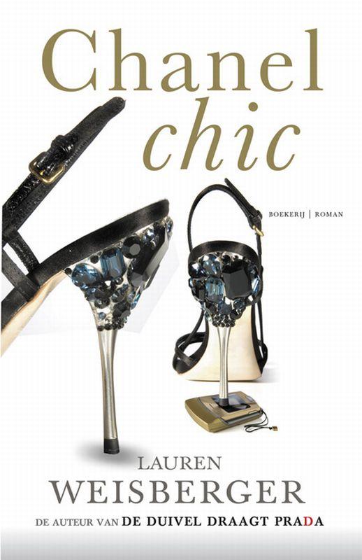 Lauren Weisberger - Chanel chic