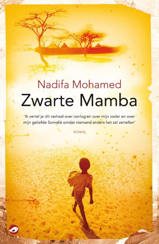 Nadifa Mohamed - Zwarte Mamba