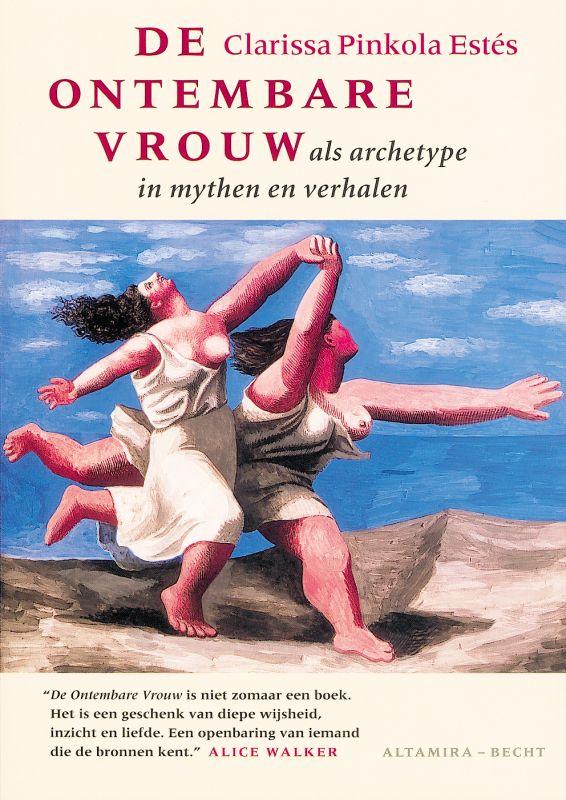 Clarissa Pinkola Estes, P. Estes - De ontembare vrouw als archetype in mythen en verhalen