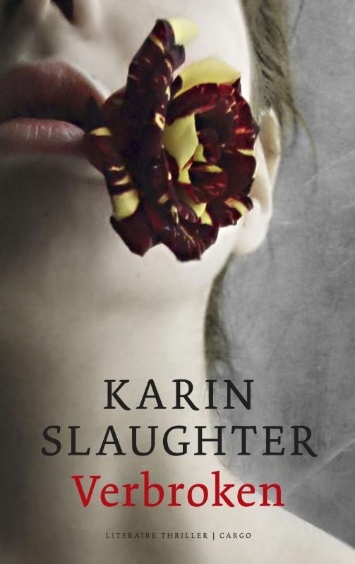 Karin Slaughter - Verbroken