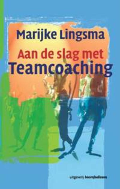 Marijke Lingsma - Aan de slag met teamcoaching