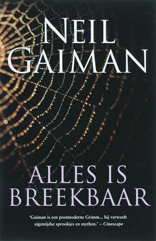 Neil Gaiman - Alles Is Breekbaar