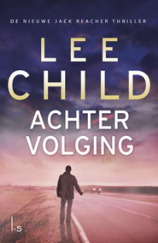 Lee Child - Achtervolging