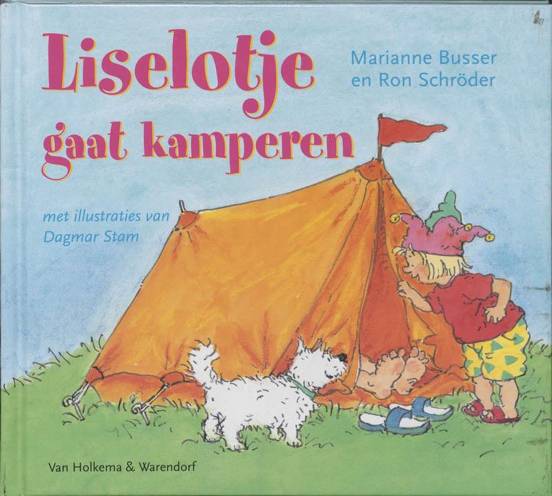 Marianne Busser, Ron Schroder - Liselotje Gaat Kamperen