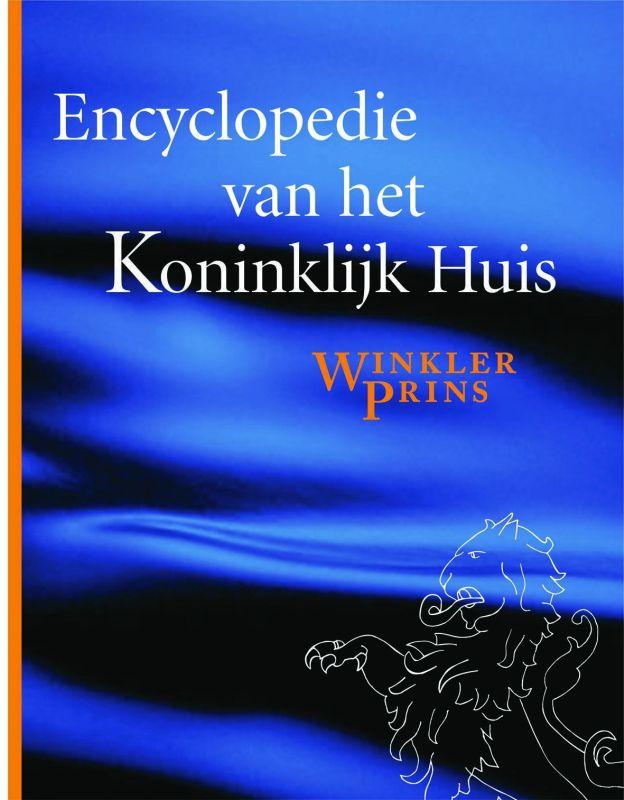 Winkler Prins Redactie - Encyclopedie Van Het Koninklijk Huis