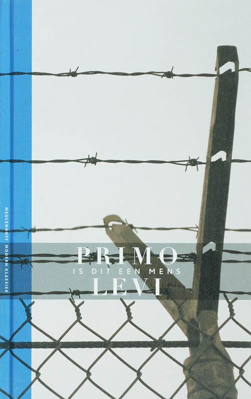 Primo Levi - Is Dit Een Mens