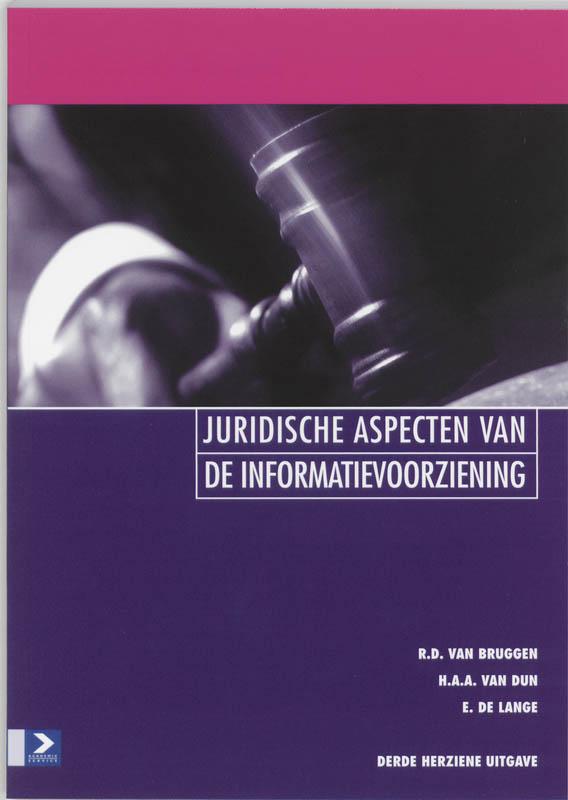 R.D. van Bruggen, H.A.A. van Dun - Juridische aspecten van de informatievoorziening