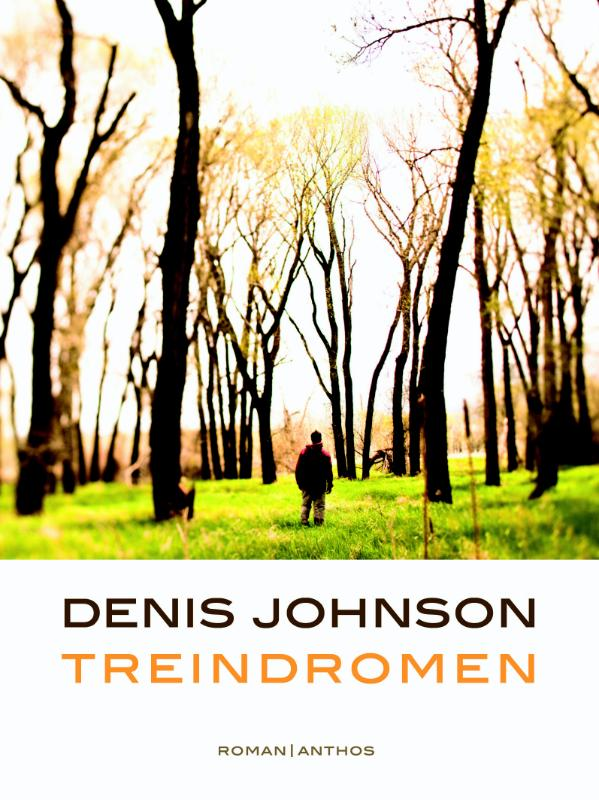 Denis Johnson - Treindromen