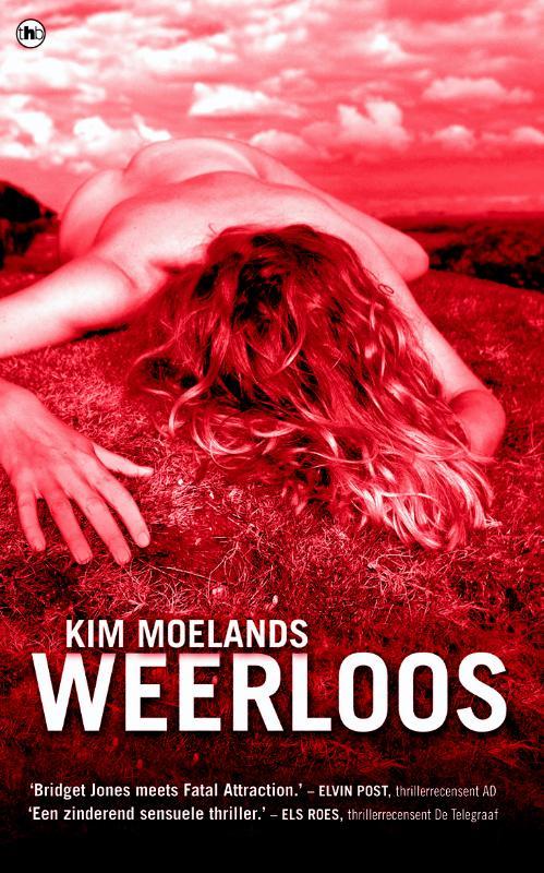 Kim Moelands, Kim Moelands - Weerloos