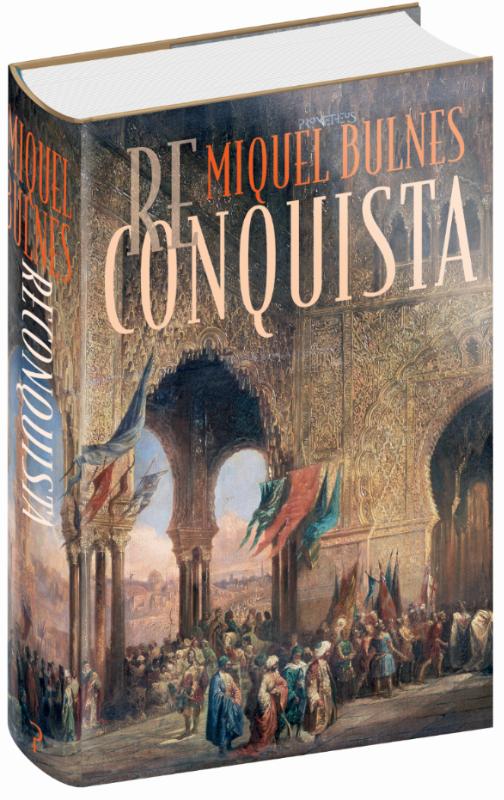 Miquel Bulnes - Reconquista