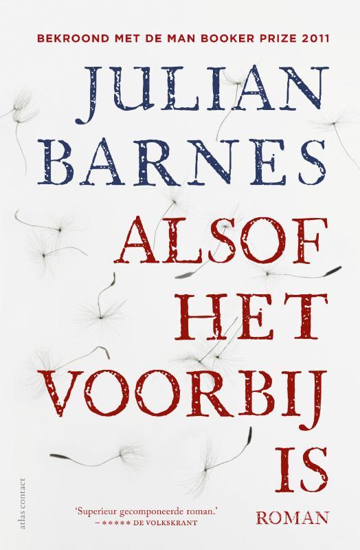 Julian Barnes, Ronald Vlek - Alsof het voorbij is