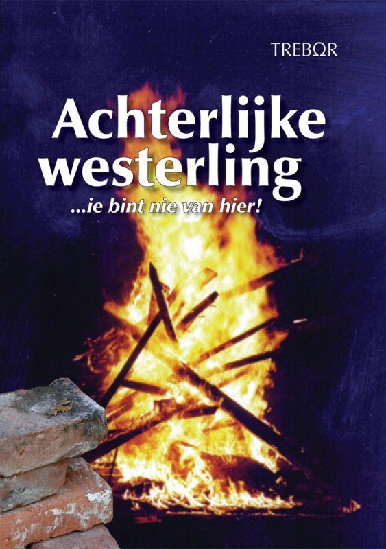 Achterlijke Westerling...Ie...