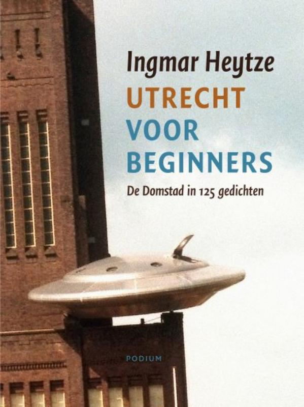 I. Heytze - Utrecht Voor Beginners