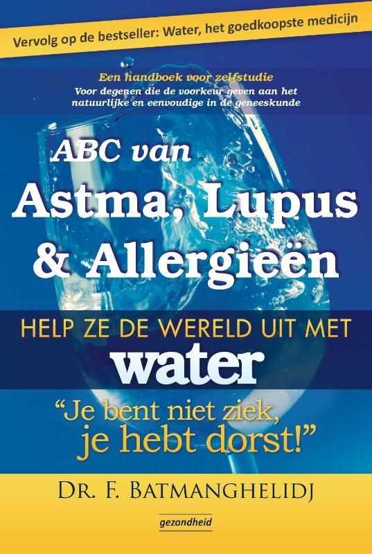 Abc Van Astma, Lupus & Alle...