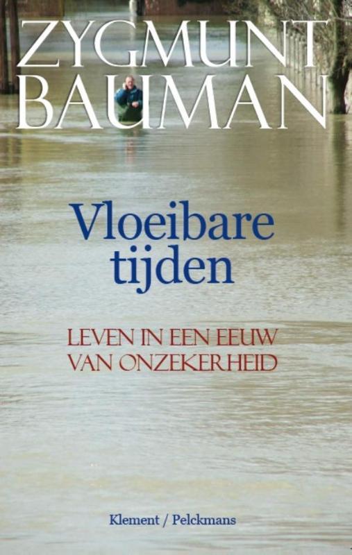Zygmunt Bauman - Vloeibare tijden