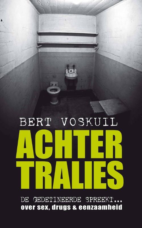 Bert Voskuil - Achter tralies