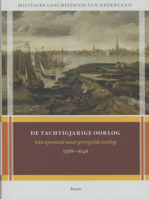H. Amersfoort, A.M.C. van Dissel, P.M.H. Groen, J. Hoffenaar, J.A. de Moor - De tachtigjarige oorlog