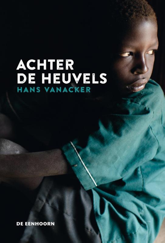 Hans Vanacker - Achter de heuvels