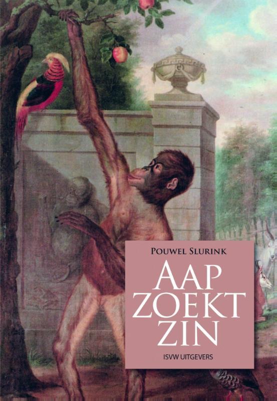Pouwel Slurink - Aap zoekt zin
